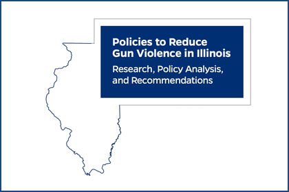 Report cover of Policies to Reduce Gun Violence in Illinois