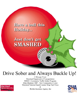 Drive Sober and Always Buckle Up!