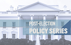 Post-Election Policy Series