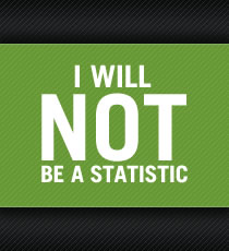 I will NOT be a statistic