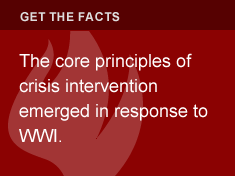 The core principles of crisis intervention emerged in response to WWI.